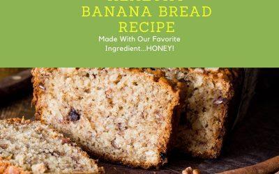 National Banana Bread Day- Make it Healthy with Honey